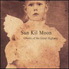 album cover Ghosts of the Great Highway (SUN KIL MOON)